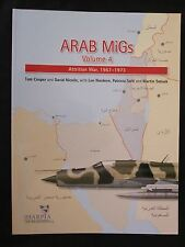 Arab MiGs Vol 4  Transition and War of Attrition 1967-1973 - Color Illustrations