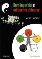 Homéopathie et Médecine chinoise (docteur Vivien Hémond) | Elsevier Masson