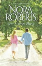 Roberts, Nora, Love Comes Along: The Best MistakeLocal Hero, Very Good Book