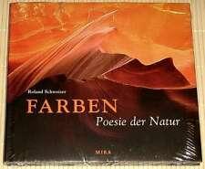 NEU OVP - Roland Schweizer - FARBEN - POESIE DER NATUR - Urlandschaften der Welt