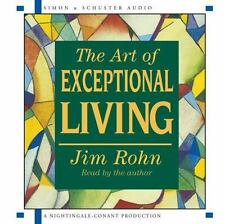 The Art of Exceptional Living by Rohn, Jim