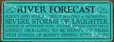 River Forecast Metal Sign, Rustic Living, Clever Saying, Country Home