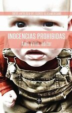 Inocencias Prohibidas : Breve Antologia de Cuento Iberoamericano (2012,...