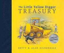 The Little Yellow Digger Treasury by Betty Gilderdale