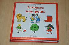Le Larousse des Tout-petits - livre d'Agnès Rosenstiehl