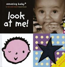 Amazing Baby Look at Me! (mirror): 0 (Amazing Baby) By Emma Dodd