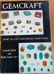 GEMCRAFT  HOW TO CUT AND POLISH GEMSTONES