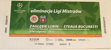 Ticket for collectors CL Zaglebie Lubin Steaua Bucarest 2007 Poland Romania