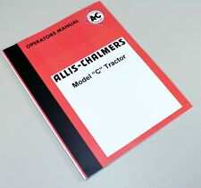 ALLIS CHALMERS C TRACTOR OWNERS OPERATORS MANUAL MAINTENANCE CONTROLS