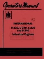 INTERNATIONAL U-220 240 S-220 Engine Operators Manual