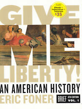 Give Me Liberty!: An American History (Brief Sixth Edition) (Volume 1)