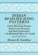 Indian Bead-Weaving Patterns: Chain-Weaving Designs Bead Loom Weaving and Bea...