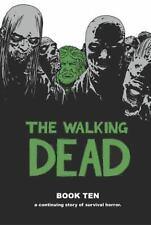 The Walking Dead Book 10 by Kirkman, Robert