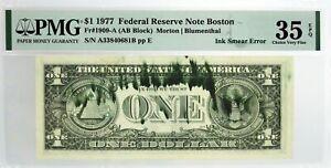 Series Of 1977 $1 FRN Boston Fr#1909-A Ink Smear Error Note PMG Choice VF35 EPQ
