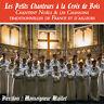CD Les Petits Chanteurs à la Croix de Bois : Noëls & Chansons traditionnelles