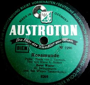 "HORST WINTER & SWINGSINGERS ""Und jetzt ist es still / Rosamunde"" Austroton 78rpm"