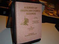 A SURVEY OF AMERICAN CHURCH RECORDS 4th ED KIRKHAM Genealogy MIGRATIONS 1978