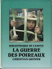 Livre enfant jeunesse la guerre des poireaux  Christian Grenier