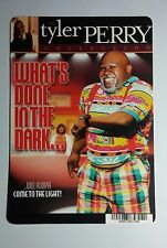 WHAT'S DONE IN THE DARK TYLER PERRY ART MINI POSTER BACKER CARD (NOT A movie )