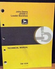 JOHN DEERE JD 500C Loader Backhoe Technical Manual, TM-1038, 1980