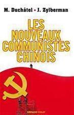 les nouveaux communistes chinois Duchatel  Mathieu  Zylberman  Joris Occasion