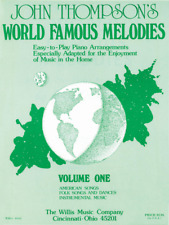 """JOHN THOMPSON'S """"WORLD FAMOUS MELODIES"""" MUSIC BOOK-VOLUME ONE (1) NEW ON SALE!!"""