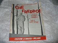 SPARTITO MUSICALE CHE FREDDO! EDOARDO VIANELLO CARLO ROSSI ED.LEONARDI SANREMO