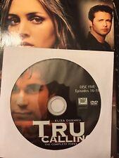 Tru Calling - Season 1, Disc 5 REPLACEMENT DISC (Not Full Season)