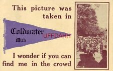 """THIS PICTURE WAS TAKEN IN """"COLDWATER, MICH., I WONDER CAN YOU FIND ME 1913"""