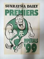 "FOOTBALL GRAND FINAL 1999 PREMIERS SUNRAYSIA LEAGUE ""IMPERIALS"" POSTER"