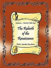 The Rebirth of the Renaissance : Rendezvous... ... Words of A Fallen Angel by...