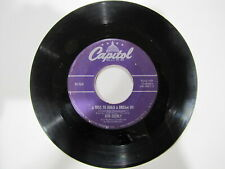 BOB EBERLY A Kiss To Build A Dream On / But Not Like You CAPITOL 1769 45 rpm POP