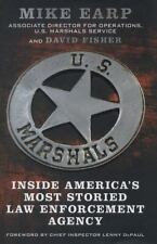 U. S. Marshals Memoir by Mike Earp and David Fisher (2014, Hardcover)
