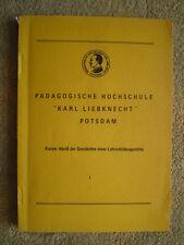 """Pädagogische Hochschule """"Karl Liebknecht"""" Potsdam - Geschichte Band 1"""