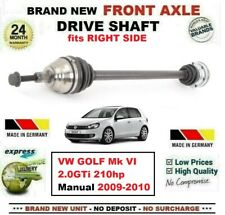 FOR VW GOLF Mk VI 2.0GTi 210hp Manual 2009-2010 NEW FRONT AXLE RIGHT DRIVESHAFT