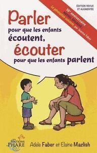 parler pour que les enfants écoutent ; écouter pour que les enfants parlent