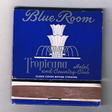 Tropicana Hotel Casino Blue Room Fountain Front Striker Matchbook Las Vegas Nv