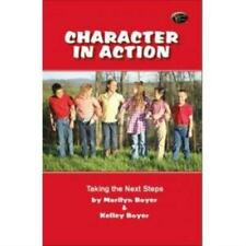 Character in Action: Taking the Next Steps