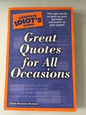 The Complete Idiot's Guide: Great Quotes for All Occasions by Elaine...