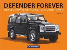 Defender Forever Offroader von Land Rover Modelle Typen Geschichte Buch Book