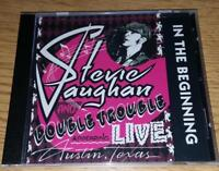 """STEVIE RAY VAUGHAN AND DOUBLE TROUBLE  """"In The Beginning""""  NEW (CD)"""