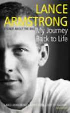 It's Not About the Bike: My Journey Back to Life by Lance Armstrong...