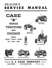 Case D, DC-3, DC-4, DCS, Series Tractor and Engines Service Manual Reproduction