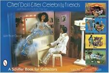 Cher Doll and Her Celebrity Friends: With Fashions by Bob Mackie - 9780764319709