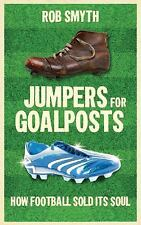 JUMPERS FOR GOALPOSTS - NEW PAPERBACK BOOK
