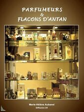 Parfumeurs et flacons d'antan, livre de M.H. Aubanel