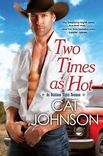Two Times As Hot Cat Johnson
