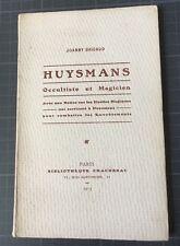 Huysmans Occultiste et Magicien… Hosties magiques…J. Bricaud 1913 Tiré à 800 ex.