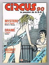 *** CIRCUS *** n° 90 - 10/1985 // Q. NEUF