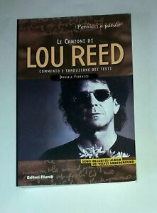 Le canzoni di Lou Reed -  Editori Riuniti, 2004